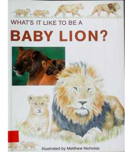 What's It Like To Be A Baby Lion