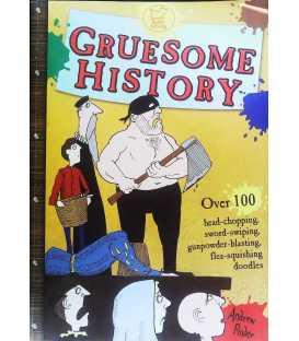 Gruesome History