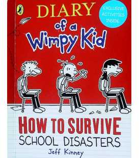How To Survive: School Disasters