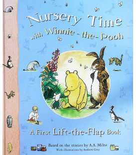 Nursery Time with Winnie-The-Pooh: A First Lift-the-flap Book