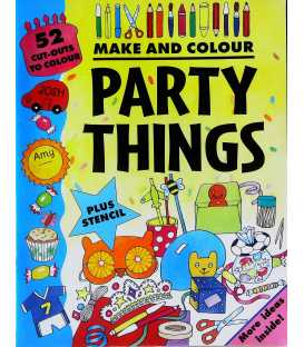 Make and Colour Party Things