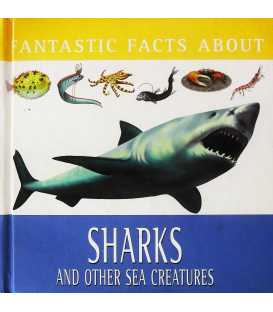 Fantastic Facts about Sharks and Other Sea Creatures