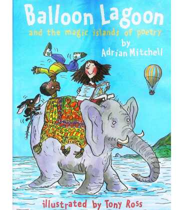 Balloon Lagoon and the Magic Islands of Poetry