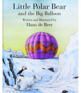 Little Polar Bear and the Big Balloon (Little Polar Bear)
