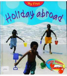 My First Holiday Abroad