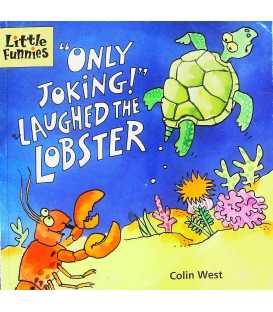 Only Joking! Laughed the Lobster