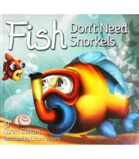 Fish Don't Need Snorkels
