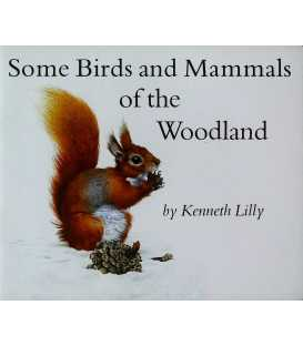 Some Birds and Mammals of the Woodland