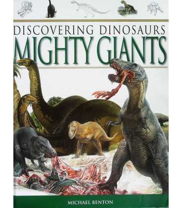 Mighty Giants (Discovering Dinosaurs)