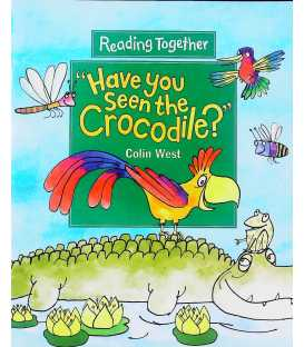 Have You Seen the Crocodile? (Reading Together)