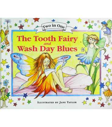 The Tooth Fairy and Wash Day Blues