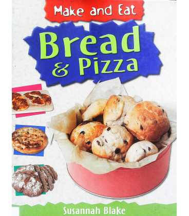 Bread and Pizza (Make & Eat)