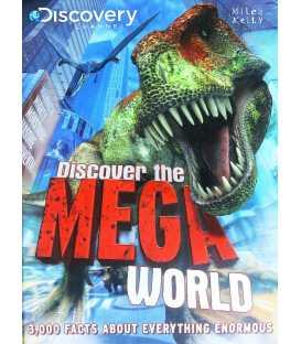 Discover the Mega World
