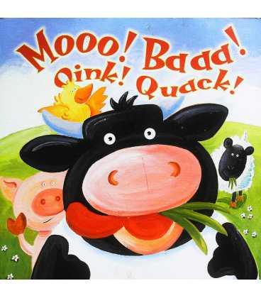 Mooo! Baaa! Oink! Quack!
