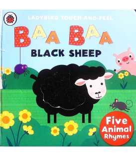 Baa, Baa, Black Sheep: Ladybird Touch and Feel Rhymes