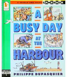 A Busy Day at the Harbour