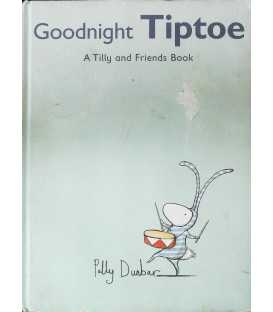 Goodnight Tiptoe - A Tilly and Friends Book