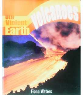 Volcanoes (Our Violent Earth)