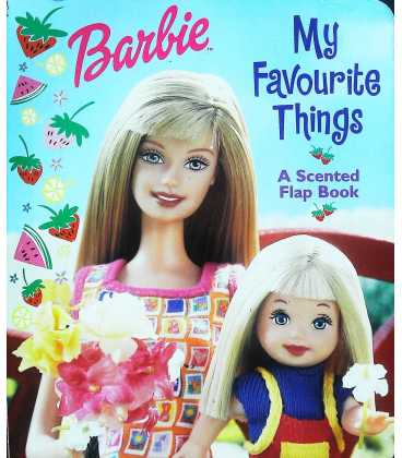 Barbie My Favourite Things ( A Scented Flap Book)