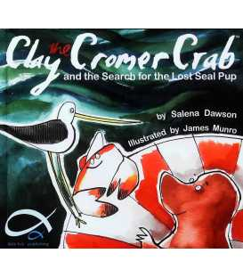 Clay the Cromer Crab and the Search for the Lost Seal Pup