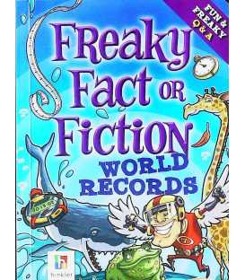 World Records, Freaky Fact or Fiction