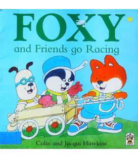 Foxy and Friends go Racing