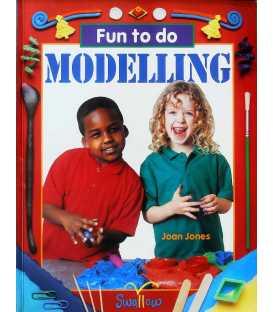 Modelling (Fun to Do)