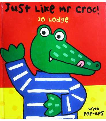 Just Like Mr Croc!