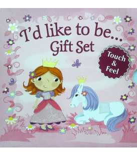 I'd Like to Be…(Gift Set - Touch and Feel)