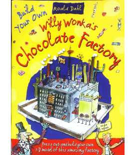 Willy Wonkas Chocolate Factory