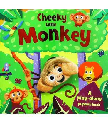 Cheeky Little Monkey (A Play-along Puppet Book)