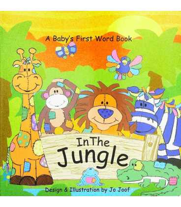 In the Jungle - A Baby's First Word Book