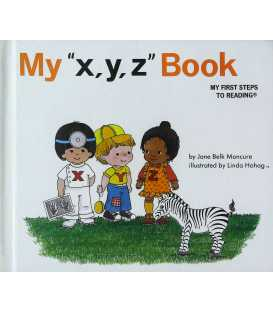 My x, y, z book (My First Steps to Reading)