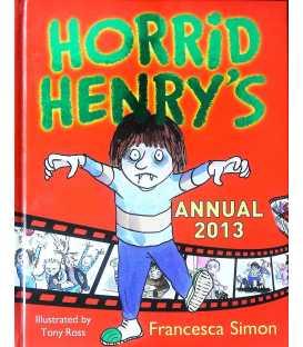 Horrid Henry Annual 2013