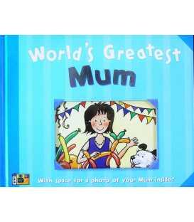 World's Greatest Mum