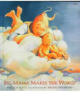 Big Mama Makes the World