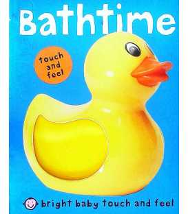 Bathtime (Touch and Feel)