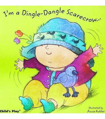 I'm a Dingle-Dangle Scarecrow…