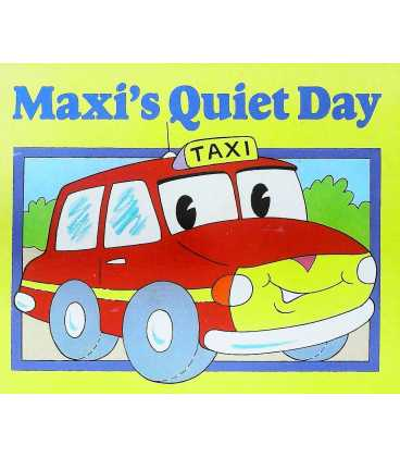 Maxi's Quiet Day