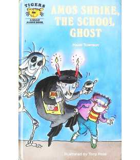 Amos Shrike, the School Ghost