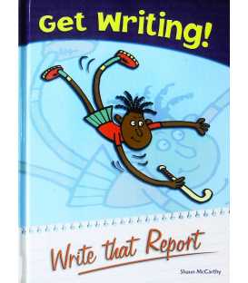 Write That Report (Get Writing!)