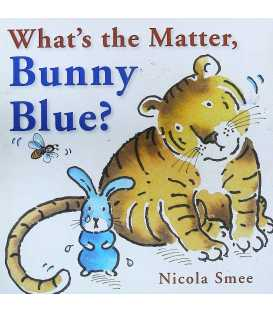What's the Matter Bunny Blue?