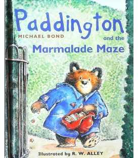 Paddington and the Marmalade Maze