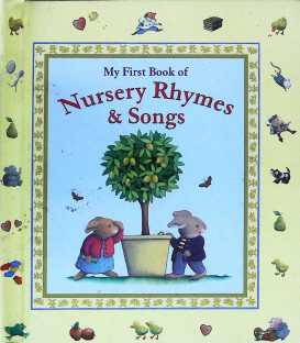 My First Book of Nursery Ryhmes and Songs