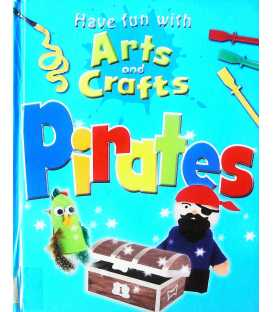 Pirates (Have Fun with Arts & Crafts)