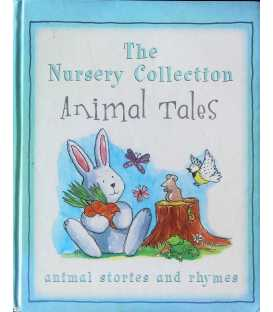 Animals Tales (The Nursery Collection)