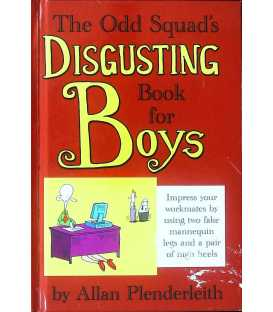 The Odd Squad's Disgusting Book for Boys