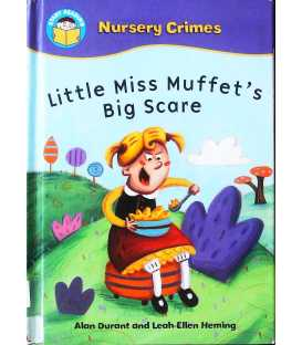 Little Miss Muffet's Big Scare (Start Reading: Nursery Crimes)