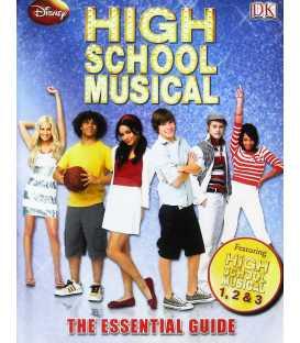 High School Musical the Essential Guide