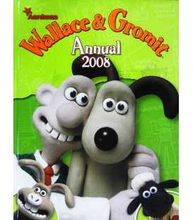 Wallace and Gromit 2008 Annual